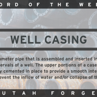 Word of the Week – Well Casing